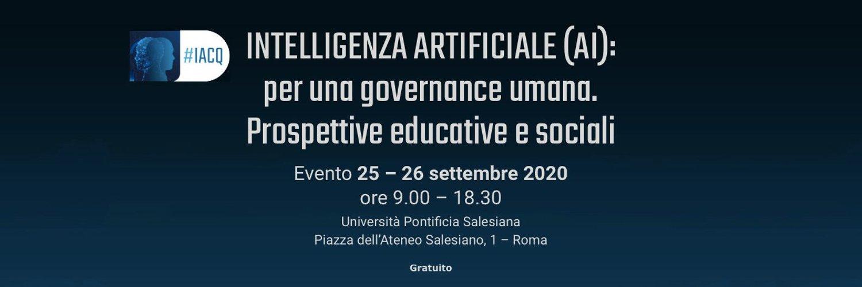 Intelligenza artificiale (AI): per una governance umana. Prospettive educative e sociali