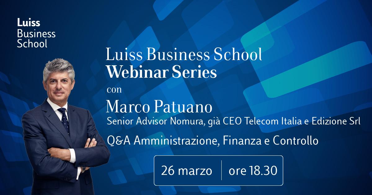 Luiss Business School Webinar Series con Marco Patuano