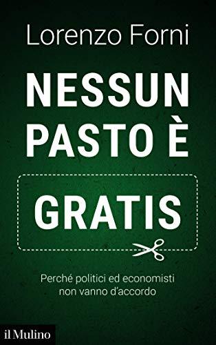 """Presentazione del libro: """"Nessun pasto è gratis"""""""