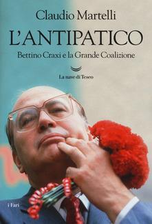 """Presentazione del libro: """"L'antipatico Bettino Craxi e la grande coalizione"""""""