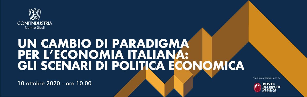 Un cambio di paradigma per l'economia italiana: gli scenari di politica economica