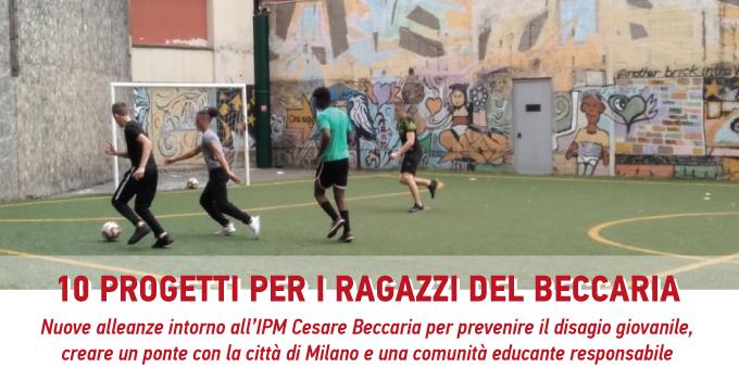 Dieci progetti per i ragazzi del Beccaria