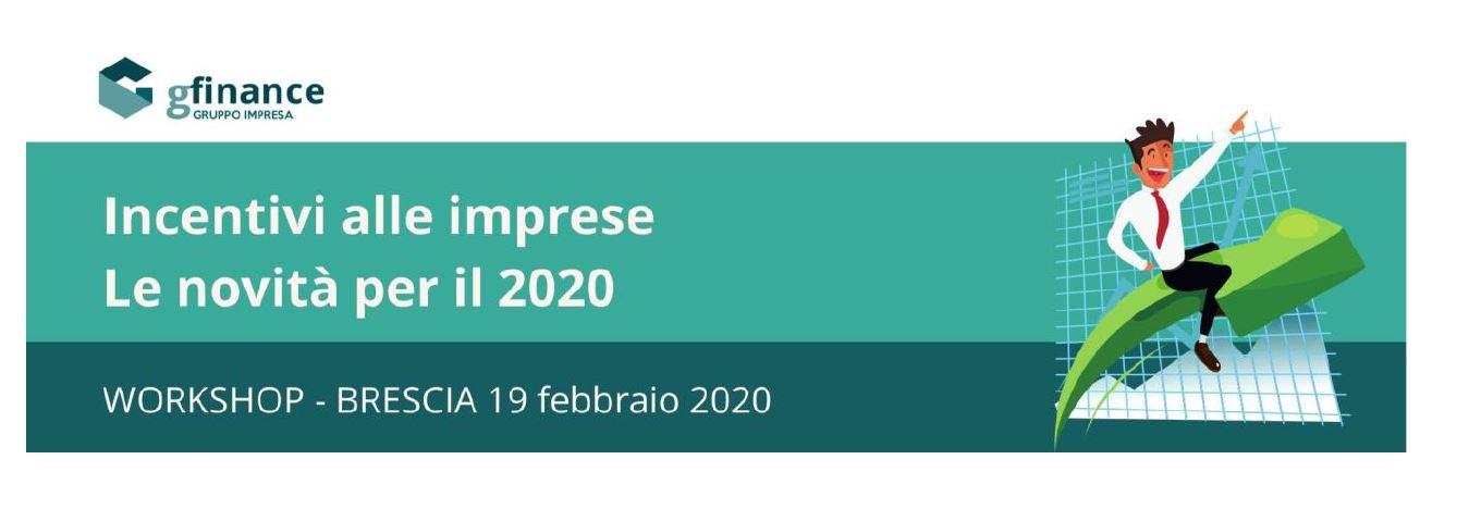 Incentivi alle imprese: le novità per il 2020