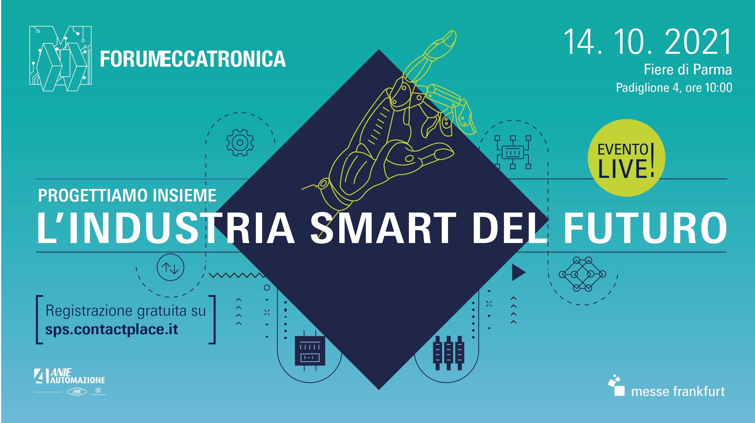 Forum Meccatronica 2021 - Progettiamo insieme l'industria smart del futuro