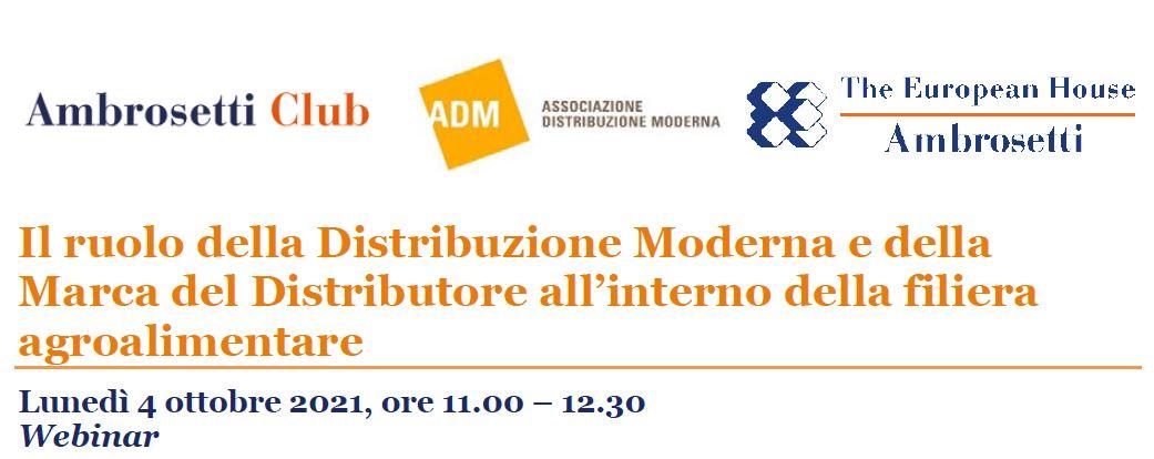 Il ruolo della distribuzione moderna e della marca del distributore all'interno della filiera agroalimentare