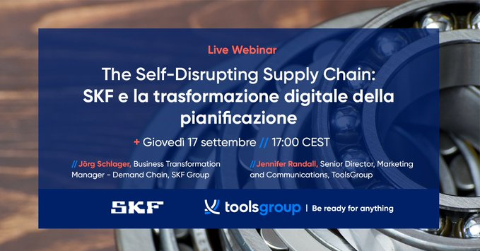 The Self-Disrupting Supply Chain: SKF's Digital Planning Transformation