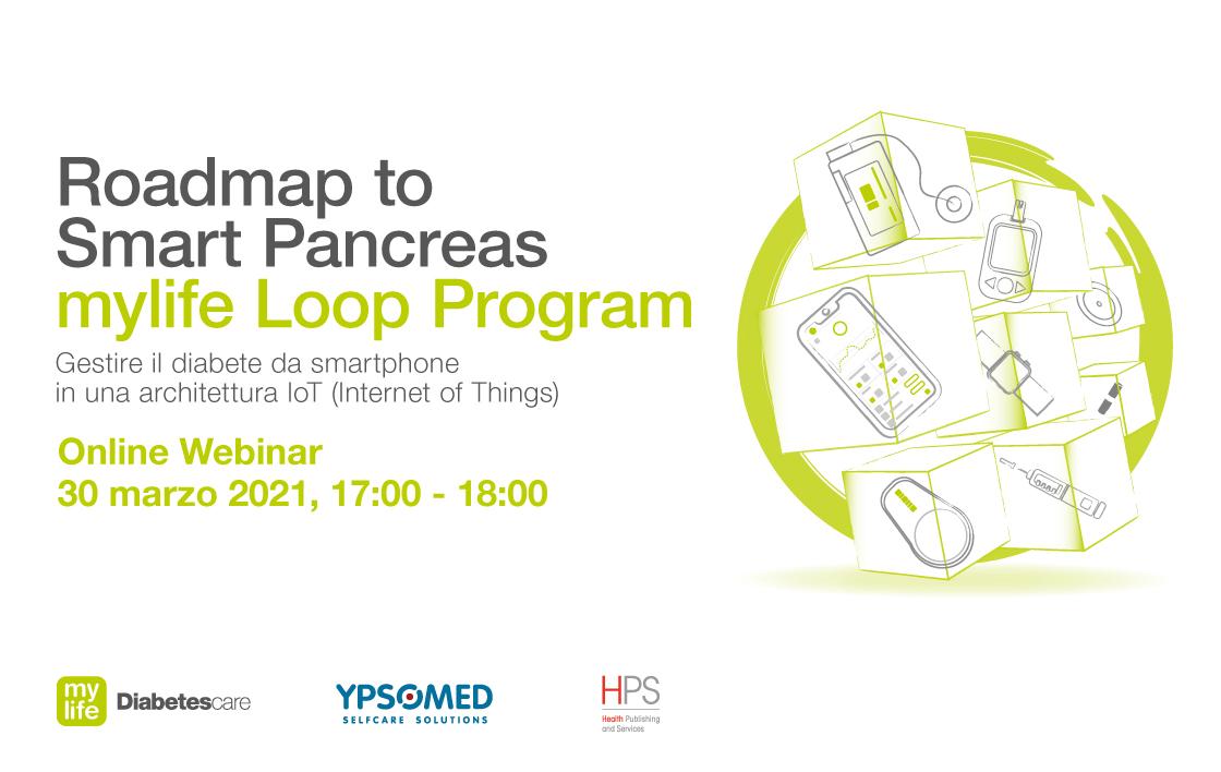 Roadmap to Smart Pancreas – mylife Loop Program: gestire il diabete da smartphone in una architettura IoT (Internet of Things)