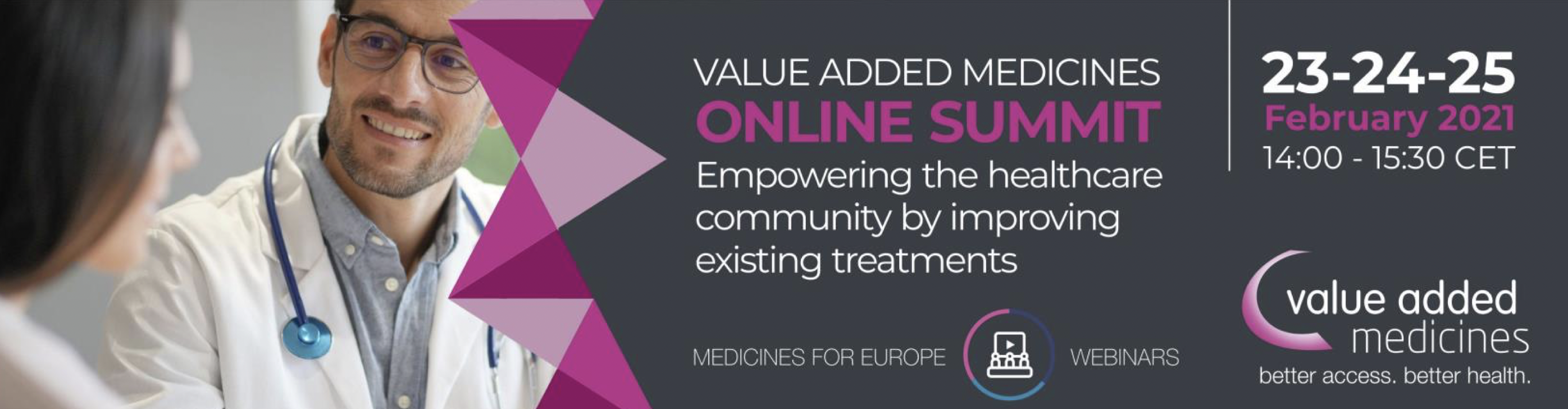 Value added medicines online summit. Empowering the healthcare community by improving existing treatments