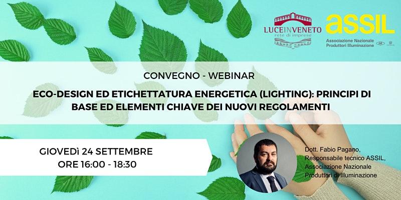 Eco-design ed etichettatura energetica (lighting): principi di base ed elementi chiave dei nuovi regolamenti