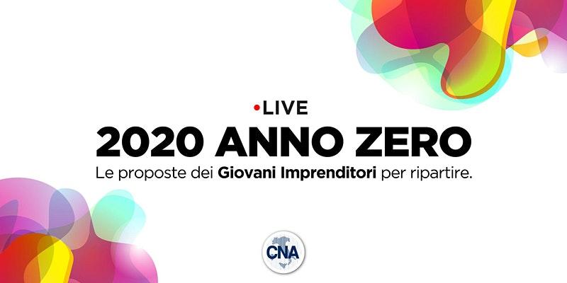 2020 Anno Zero - Le proposte dei giovani imprenditori per ripartire