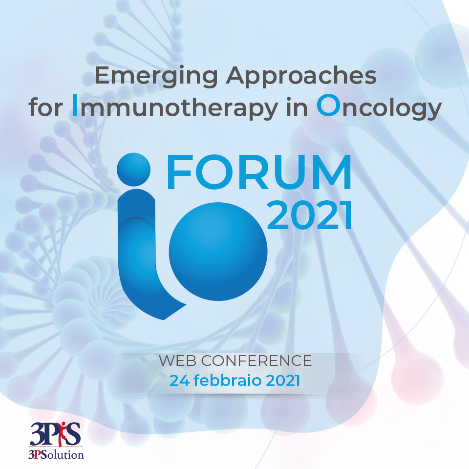 IO FORUM 2021 - Emerging Approaches for Immunotherapy in Oncology