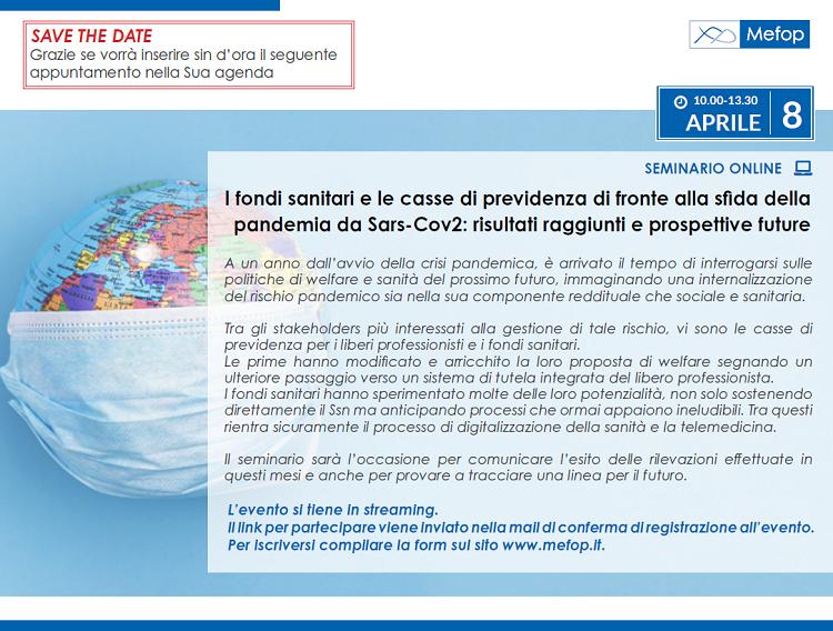 I fondi sanitari e le casse di previdenza di fronte alla sfida della pandemia da Sars-Cov2: risultati raggiunti e prospettive future