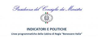 """Indicatori e politiche. Linee programmatiche della Cabina di Regia """"Benessere Italia"""""""
