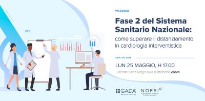 Fase 2 del Sistema Sanitario Nazionale: come superare il distanziamento in cardiologia interventistica