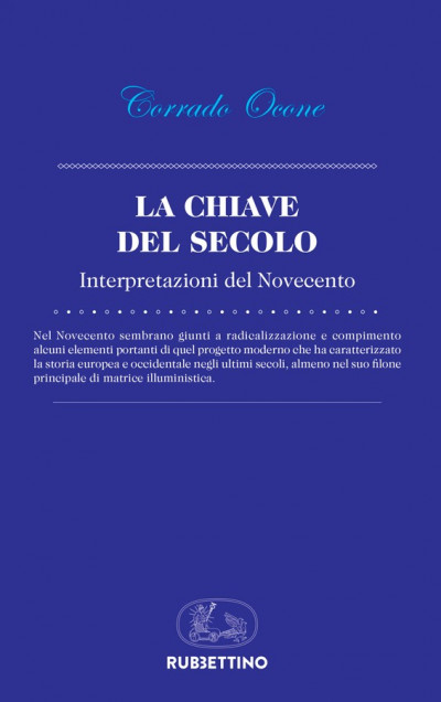 """Presentazione del libro: """"La chiave del secolo. Interpretazione del Novecento"""""""