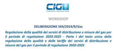 Workshop qualità servizio di distribuzione gas delibera 569/2019/R/gas