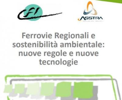 Ferrovie Regionali e sostenibilità ambientale: nuove regole e nuove tecnologie