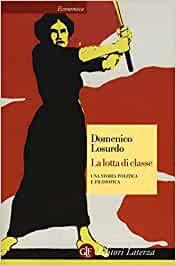 La lotta di classe: una storia politica e filosofica