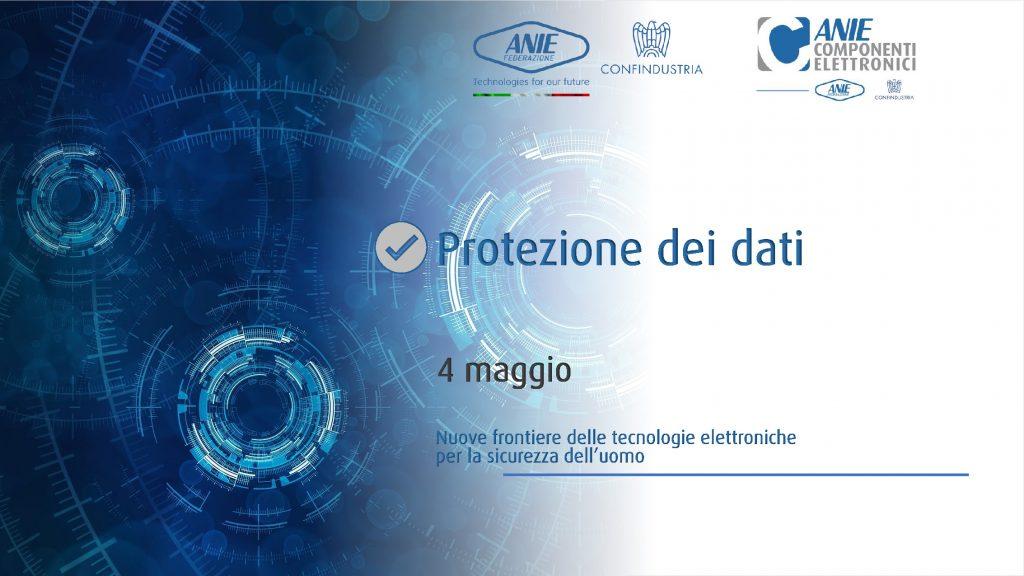 Nuove frontiere delle tecnologie elettroniche per la sicurezza dell'uomo - Protezione dei dati